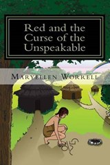 Red and the Curse of the Unspeakable | Maryellen Worrell |