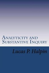 Analyticity and Substantive Inquiry | Lucas P. Halpin |