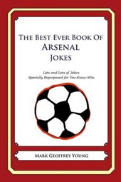 The Best Ever Book of Arsenal Jokes