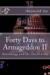 Forty Days to Armageddon II