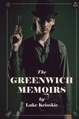 The Greenwich Memoirs | Luke Keioskie |