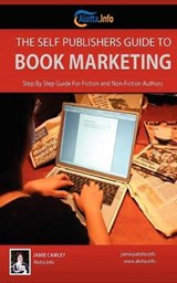 The Self Publishers Guide to Book Marketing | Jamie Cawley |