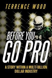 Before You Go Pro