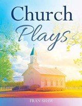Church Plays | Fran Shaw |