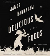Delicious Foods | James Hannaham |