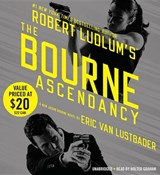 Robert Ludlum's the Bourne Ascendancy | Eric Lustbader |