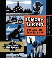 "All the Wrong Questions 1. ""Who Could That Be at This Hour?"" 
