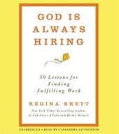 God Is Always Hiring