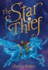 The Star Thief | Lindsey Becker |