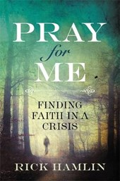 Pray for Me | Rick Hamlin |