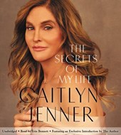 The Secrets of My Life | Caitlyn Jenner |
