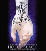 The Coldest Girl in Coldtown | Holly Black |