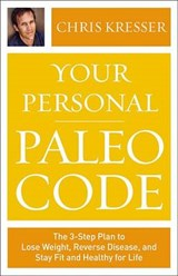 Your Personal Paleo Code | Chris Kresser |