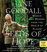 Seeds of Hope | Goodall, Jane ; Hudson, Gail |
