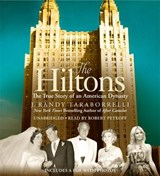 The Hiltons | J. Randy Taraborrelli |