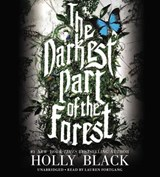 The Darkest Part of the Forest | Holly Black |