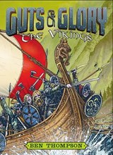 Guts & Glory The Vikings | Ben Thompson |