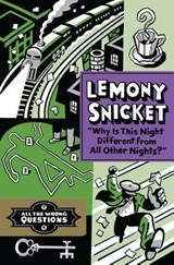 Why Is This Night Different from All Other Nights? | Lemony Snicket |