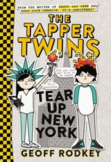 The Tapper Twins Tear Up New York | Geoff Rodkey |