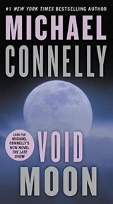 Void Moon | Michael Connelly |