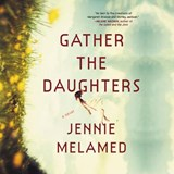 Gather the Daughters | Jennie Melamed |