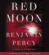 Red Moon | Benjamin Percy |