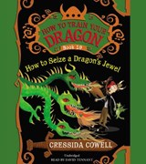 How to Train Your Dragon: How to Steal a Dragon's Sword | Cressida Cowell |