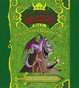 How to Twist a Dragon's Tale | Cressida Cowell |