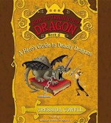 How to Train Your Dragon: a Hero's Guide to Deadly Dragons | Cressida Cowell |