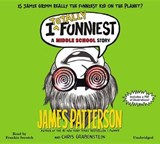 I Totally Funniest | Patterson, James ; Grabenstein, Chris |