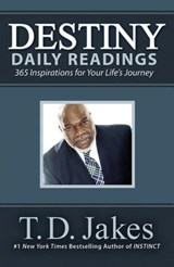 Destiny Daily Readings | T D Jakes |