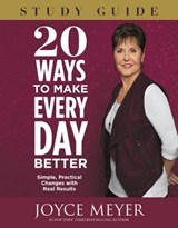 20 Ways to Make Every Day Better | Joyce Meyer |