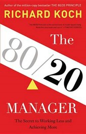 The 80/20 Manager | Richard Koch |