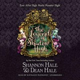 The Legend of Shadow High | Shannon Hale |