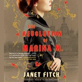 The Revolution of Marina M. | Janet Fitch |