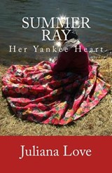 Summer Ray - Her Yankee Heart | Juliana Love |