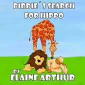 Birdie's Search for Hippo