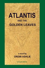 Atlantis and the Golden Leaves | Ordin Ashlie |