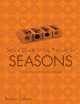 Second Grade Writing Prompts for Seasons | Bryan Cohen |