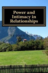 Power and Intimacy in Relationships