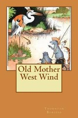 Old Mother West Wind | Thornton W. Burgess |