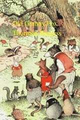 Old Granny Fox | Thornton W. Burgess |