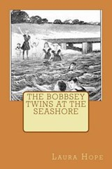 The Bobbsey Twins at the Seashore | Laura Lee Hope |