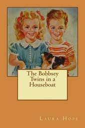 The Bobbsey Twins in a Houseboat