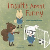 Insults Aren't Funny | Amanda F. Doering |