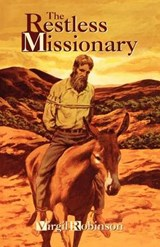 The Restless Missionary | Virgil Robinson |