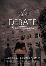 The Debate | James L Lowther Phd |
