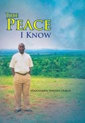 The Peace I Know