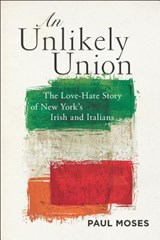 An Unlikely Union | Paul Moses |
