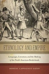 Ethnology and Empire | Robert Gunn |